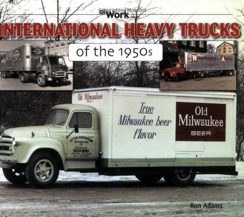 International Heavy Trucks of the 1950s (At ()
