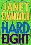 Hard Eight, Janet Evanovich, 0312265859