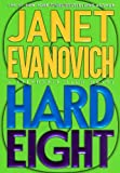 Hard Eight: A Stephanie Plum Novel