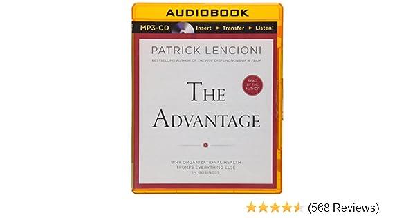 Advantage, The: Patrick Lencioni: 0889290315670: Amazon com: Books
