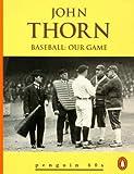 Baseball, John Thorn, 0146001117