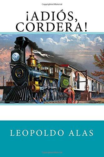 ¡Adiós, Cordera!  [Leopoldo Alas] (Tapa Blanda)