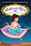 Genie in a Bottle (Whatever After #9) (Whatever After (Hardcover))