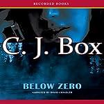 Below Zero | C. J. Box
