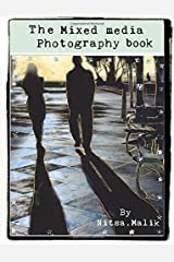 The Mixed Media Photography Book: Collection of 5 books Paperback