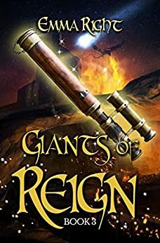 Giants of Reign: Young Adult/ Middle Grade Adventure Fantasy (Reign Fantasy, Book 3) by [Right, Emma]