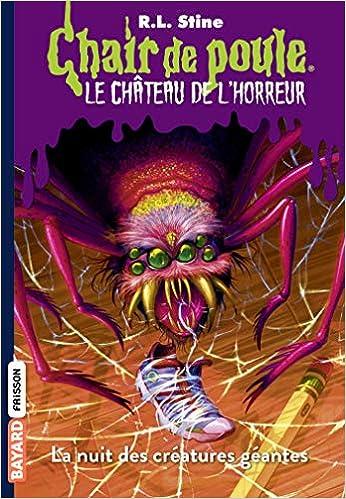 Amazon Fr Le Chateau De L Horreur Tome 02 La Nuit Des