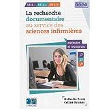 Recherche Documentaire Service Sciences Infirmieres: Methodes et