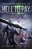 Hell to Pay: A Paranormal Sci-fi Adventure (The Harvesters Series Book 2)