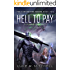 Hell to Pay: Book Two of the Harvesters Series