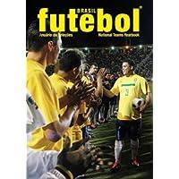 Brasil Futebol. Anuario Das Selecoes National Teams Yearbook