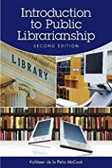 Introduction to Public Librarianship, Second Edition Paperback