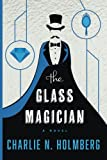 Download The Glass Magician (The Paper Magician) in PDF ePUB Free Online