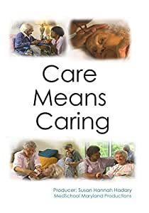 Care Means Caring