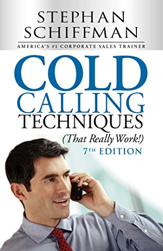 Cold Calling Techniques (That Really Work!) ()