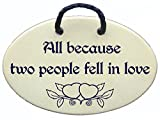 All because two people fell in love. Ceramic wall plaques handmade in the USA . Reduced price offsets shipping cost.