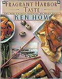 Fragrant Harbor Taste, Ken Hom, 0671644696