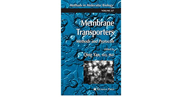 Membrane Transporters: Methods and Protocols