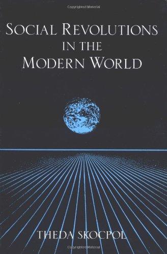 Social Revolutions in the Modern World (Cambridge Studies...