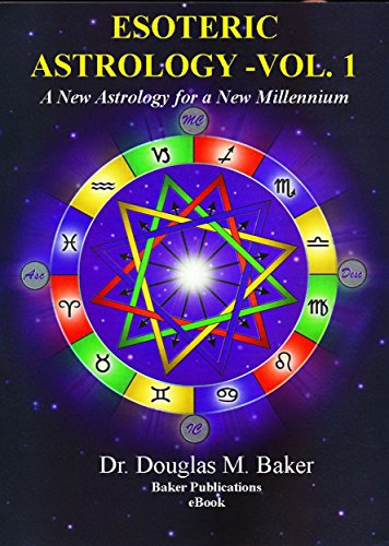 Esoteric Astrology A New Astrology For A New Millennium Volume 1