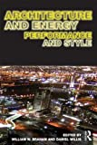 Architecture and Energy: Performance and Style, , 0415639301
