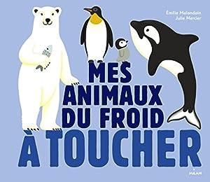 """Afficher """"Mes animaux du froid à toucher"""""""
