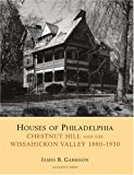 Houses of Philadelphia, James Garrison, 0926494538