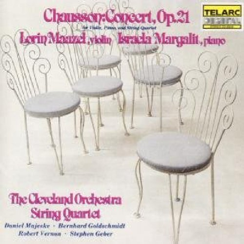 Chausson: Concert, Op. 21 for Violin, Piano and String Quartet