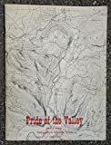 img - for Pride of the Valley Railroading in Schoharie County. 1828-1942. book / textbook / text book