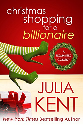 Christmas Shopping for a Billionaire (Shopping for a Billionaire series Book 5) ()