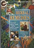 img - for Herbal Remedies: A Practical Beginner's Guide to Making Effective Remedies in the Kitchen (The Practical Health Series) by Christopher Hedley (1996-09-01) book / textbook / text book