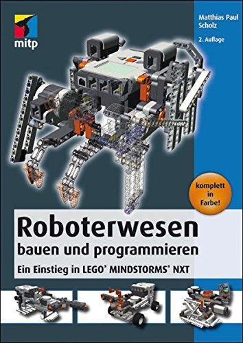 Roboterwesen bauen und programmieren: Ein Einstieg in LEGO MINDSTORMS NXT (mitp Professional) Broschiert – 23. November 2012 Matthias Scholz 3826694465 Modellbau LEGO Mindstorms Roboter
