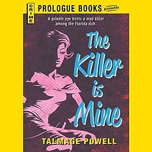 The Killer Is Mine Audiobook