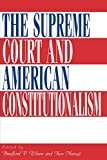 img - for The Supreme Court and American Constitutionalism book / textbook / text book