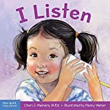 I Listen: A book about hearing, understanding, and connecting
