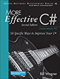 More Effective C# (Includes Content Update Program): 50 Specific Ways to Improve Your C# (Effective Software Development Series)