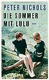 Die Sommer mit Lulu: Roman