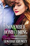 November Homecoming: A Yearly, Texas Romance (The Yearly, Texas Romance Series)