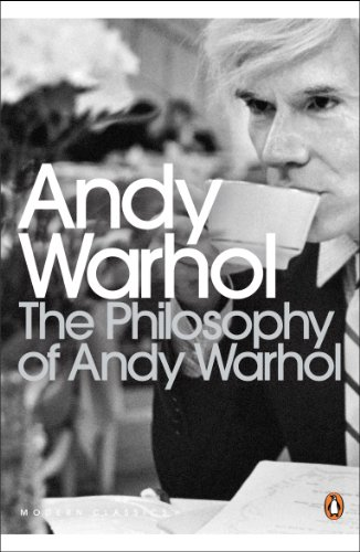 Philosophy of Andy Warhol (Penguin Modern Classics)