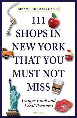 111 Shops in New York That You Must Not Miss: Unique Finds and Local - For You Shop