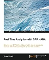 Real Time Analytics with SAP Hana Front Cover
