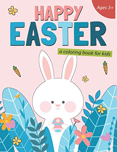 Happy Easter A Coloring Book for Kids: 50 Easter Coloring Pages for Kids]()