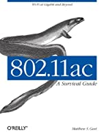 802.11ac: A Survival Guide Front Cover