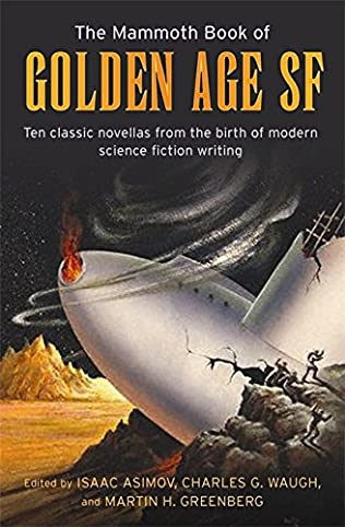book cover of The Mammoth Book of Golden Age Science Fiction