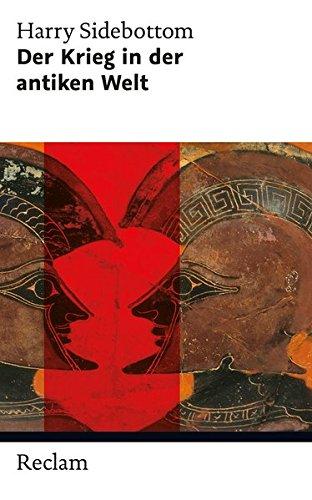 Der Krieg in der antiken Welt (Reclam Taschenbuch)