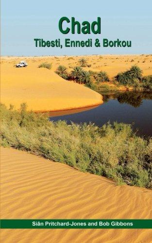 Chad: Tibesti, Ennedi & Borkou: Sahara Expeditions (African Travel Guides)