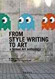 From Style Writing to Art, Magda Danysz and Mary-Noelle Dana, 8888493662