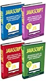 JavaScript Programming: 4 Books In 1!Save time and money and start learning JavaScript Programming now with this bestselling JavaScript Computer Programming bundle covering Beginner, Intermediate and Advanced levels. This 4 book volume contains: Java...