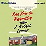 See You in Paradise | J. Robert Lennon