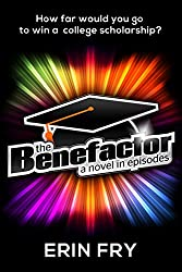 The Benefactor: A Novel in Episodes